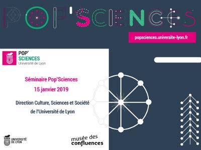 3ème séminaire de Pop'Sciences